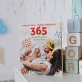 365 dni z kochanym maleństwem, czyli pomysły na zabawę z dzieckiem