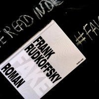 Rezension: Fake von Frank Rudkoffsky