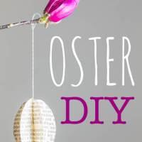 Oster-DIY - Tipps für schöne Osterdeko