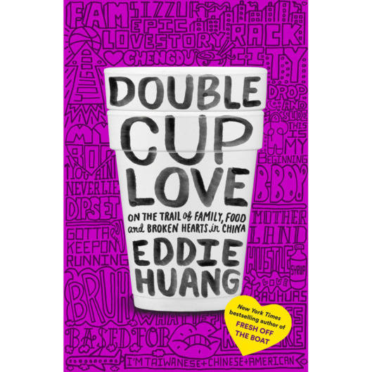 09-eddie-huang-double-cup-love.nocrop.w529.h560