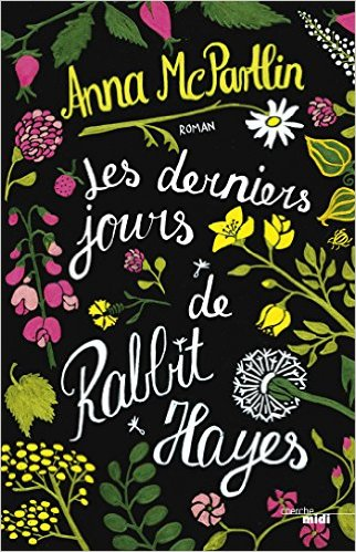 Les derniers jours de Rabbit Hayes de Anna McPartlin