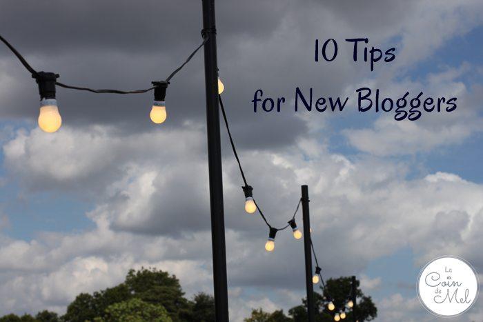 Ten Tips for New Bloggers