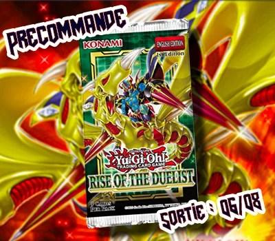 Précommande Rise of the Duelist