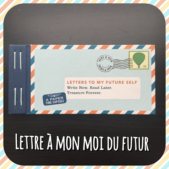 LETTRE-A-MON-FUTUR-MOI7