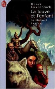 La Moïra – La louve et l'enfant T-1