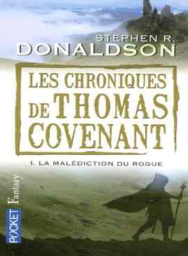La Malediction du Rogue Les Chroniques de Thomas Covenant to 751x1024 - Les Chroniques de Thomas Covenant, Tome 1 : La Malédiction du Rogue
