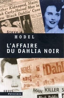 dahlia noir - L'affaire du Dahlia noir