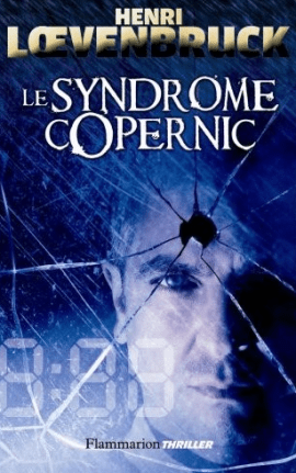 Le syndrome Copernic 1 - Le syndrome Copernic
