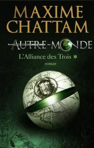 Autre-Monde, L'Alliance des Trois, T.1