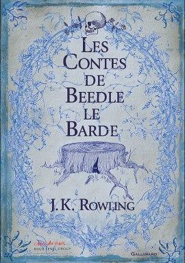 Les contes de Beedle le Barde - Les contes de Beedle le Barde