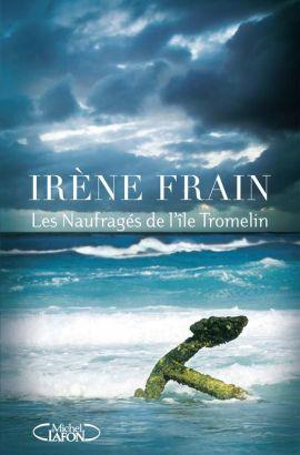 naufrages ile tromelin irene frain - Les naufragés de l'île Tromelin