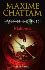 Autre-Monde, Malronce, T.2