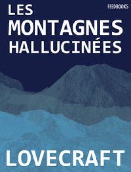 1374 - Les montagnes hallucinées