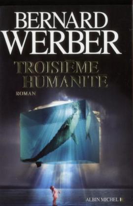 werber - Troisième humanité