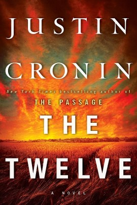 the twelve cronin - The Twelve
