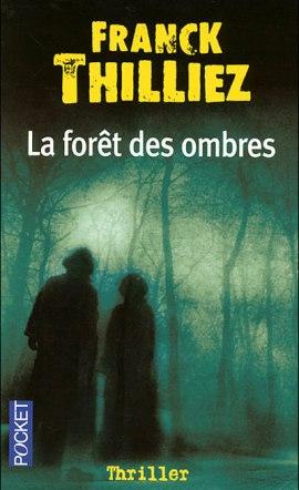 la foret des ombres - La forêt des ombres