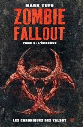 zombie fallout 2 - Zombie Fallout #2 - L'épreuve