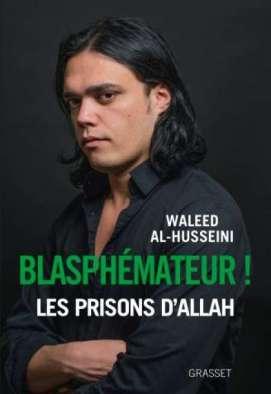 blasphemateur - Blasphémateur ! Les prisons d'Allah