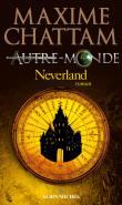 neverland autre monde 6 - Autre-Monde, Le coeur de la Terre, T.3