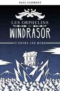 windrasor01 - Les orphelins de Windrasor