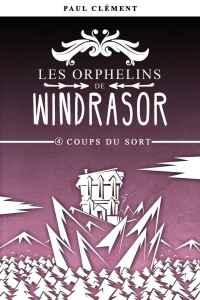 windrasor04 - Les orphelins de Windrasor