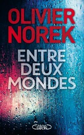 entre deux mondes norek 1 e1508589814315 - Entre deux mondes