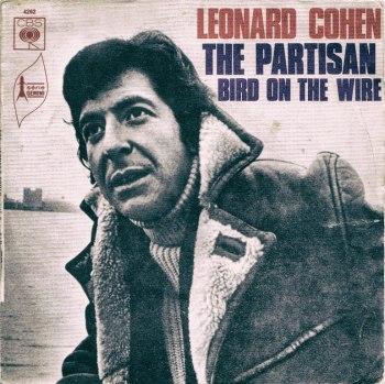 "Leonard Cohen: ""The Partisan"""