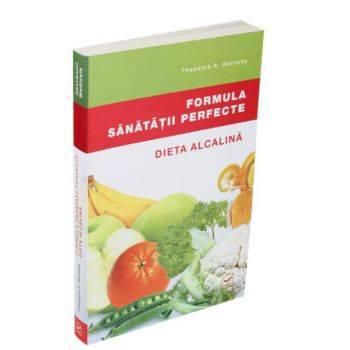 Formula sănătății perfecte. Dieta alcalină (recenzie)