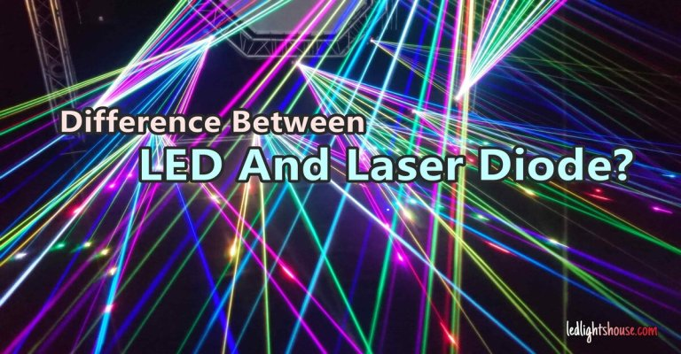 Difference Between LED And Laser Diode