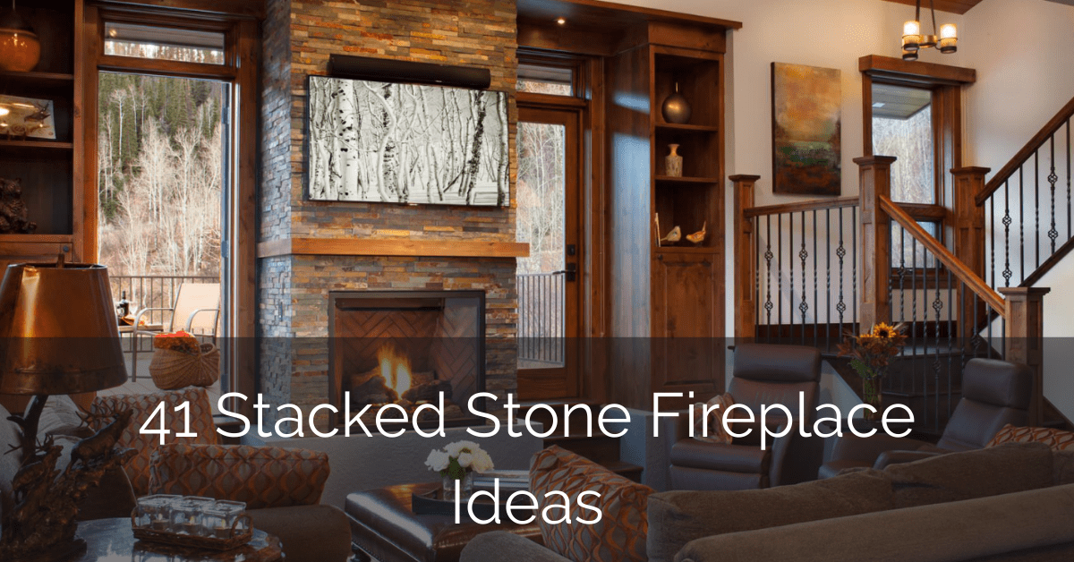 41 Stacked Stone Fireplace Ideas – GLAMO Light Mirrors India.