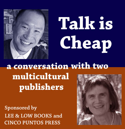 Talk is Cheap: A conversation with two multicultural publishers
