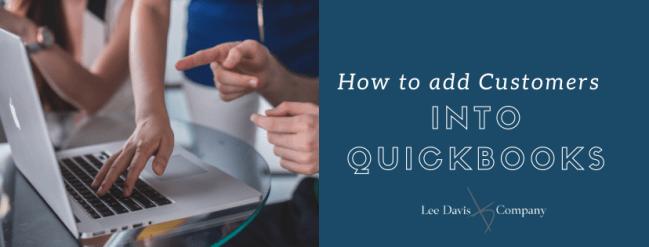 Adding Customers to Quickbooks