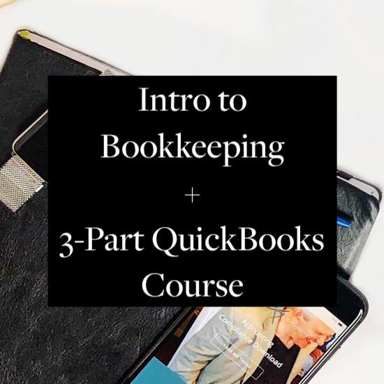 Intro To Bookkeeping + 3-Part QuickBooks Course