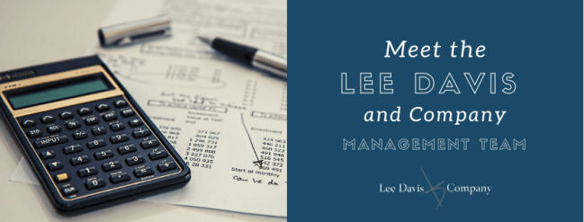 Meet the Lee Davis and Company Management Team