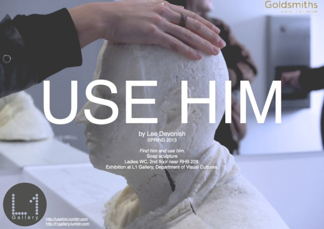 Use Him. Soap sculpture installation by Lee Devonish at Goldsmiths UoL, 2013