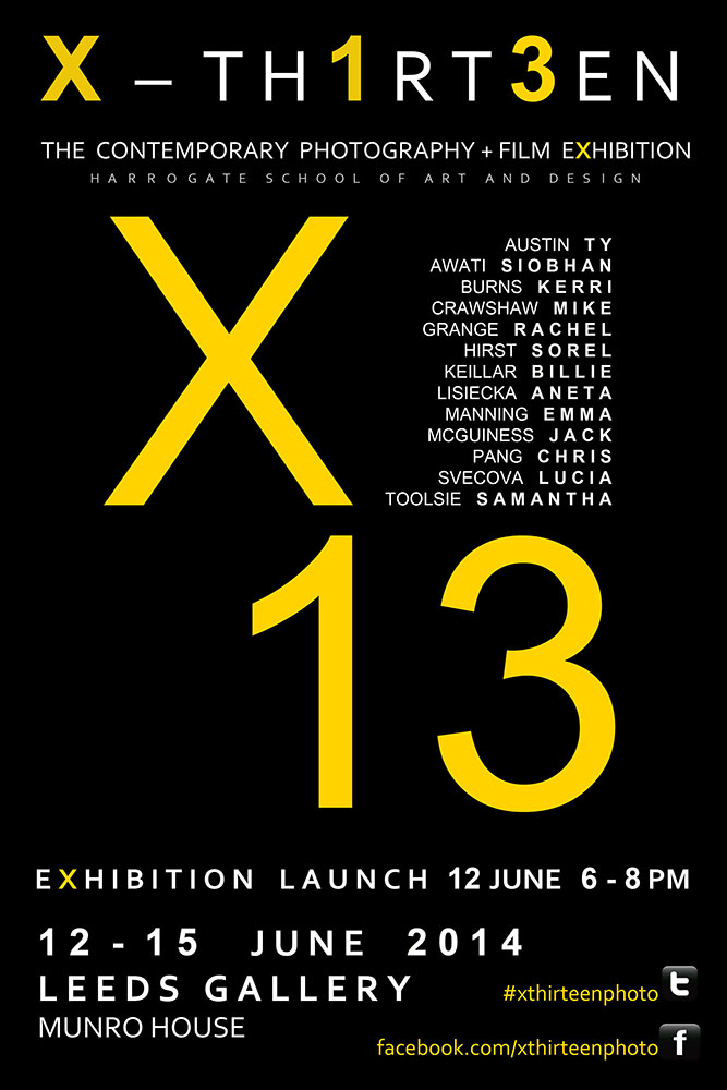 X13 Harrogate College, Exhibition Flyer, June 2014