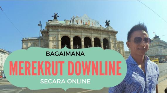Cara Merekrut Downline Secara Online