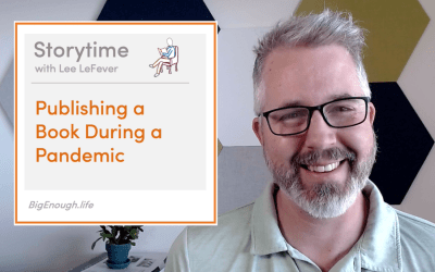 Storytime #1: Publishing Big Enough During the Pandemic