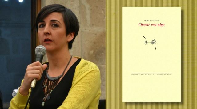 """Erika Martínez: """"Hay una incomodidad sobre la forma en que las mujeres están transformando la literatura"""""""