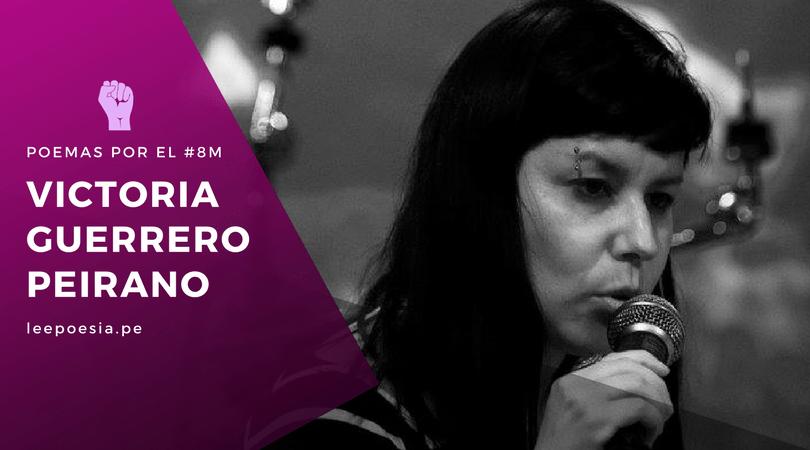 5 poemas inéditos de Victoria Guerrero por el 8M
