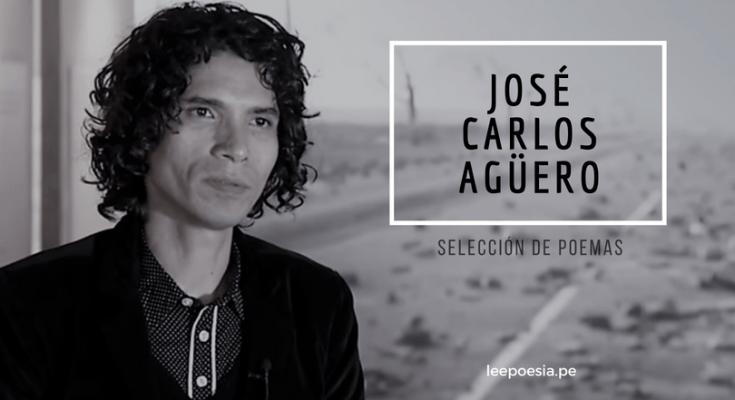 Poemas de José Carlos Agüero