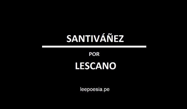 Sobre «Envío», poema de Roger Santiváñez, por Miguel Lescano