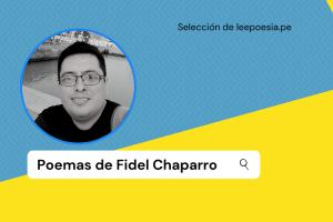 Fidel Chaparro: 5 poemas de «Todos los zánganos son reinas» + 2 inéditos