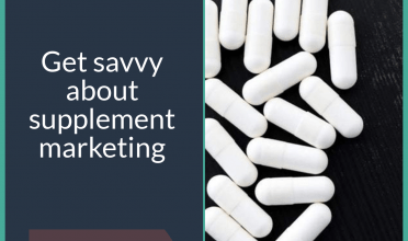 Get savvy about supplement marketing