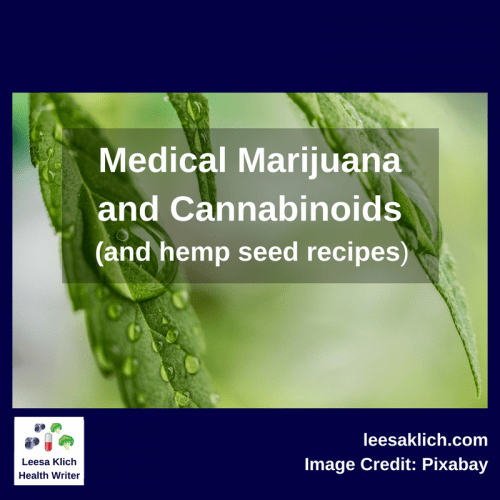 Medical Marijuana and Cannabinoids (and hemp seed recipes)