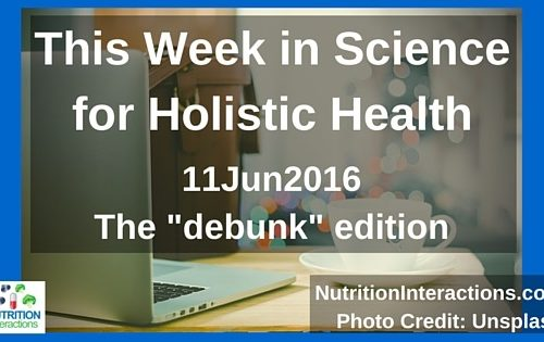 Nope, chromium doesn't help with blood sugar (and other myths) – This Week in Science for Holistic Health – 11Jun2016