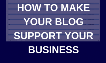 How to make your blog support your business