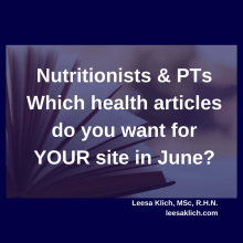 Which health articles do you want for YOUR site in June?