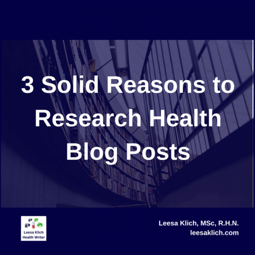 3 Solid Reasons to Research Health Blog Posts