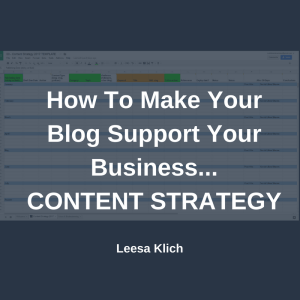How to make your blog support your business - content strategy